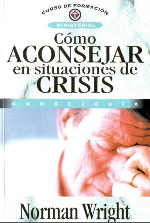 28658420-Norman-Wright-Como-Aconsejar-en-Situaciones-de-Crisis