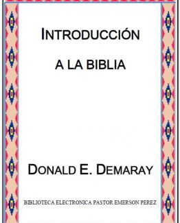 DONALD E. DEMARAY... INTRODUCCION A LA BIBLIA