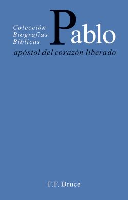 pablo apostol del corazón liberado